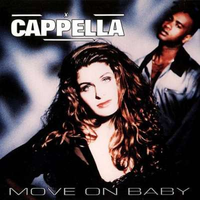 Cappella — Move On Baby