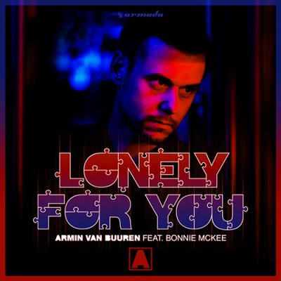 Armin Van Buuren feat. Bonnie McKee — Lonely For You